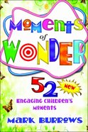 Moments of Wonder Paperback