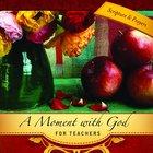 Moment With God: For Teachers Hardback