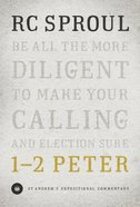 1-2 Peter (St Andrew's Expositional Commentary Series) Hardback