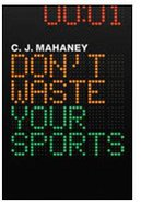 Don't Waste Your Sports (12 Pack) Pack