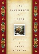 The Invention of Lefse Hardback