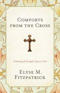 Comforts From the Cross Paperback