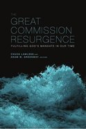The Great Commission Resurgence Paperback