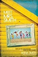 Meet Mrs Smith Paperback