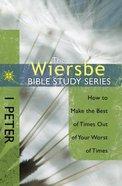 1 Peter (Wiersbe Bible Study Series) Paperback