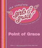Girls of Grace: Point of Grace Paperback