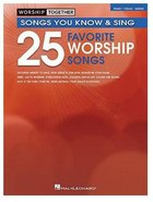 Worship Together:25 Favorite Worship Songs Music Book (Piano/vocal/guitar)