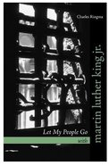 Let My People Go With Martin Luther King Jr. Paperback