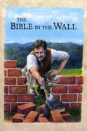 Bible in the Wall Paperback