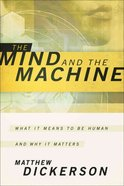 The Mind and the Machine Paperback
