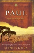 Paul: Apostle to All the Nations (Ancient Future Bible Study Series) Paperback