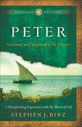 Peter (Ancient Future Bible Study Series) Paperback