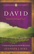 David (Ancient Future Bible Study Series) Paperback