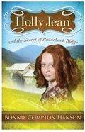 And the Secret of Razorback Ridge (Holly Jean Series) Paperback