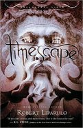 Timescape (#04 in Dreamhouse Kings Series) Paperback
