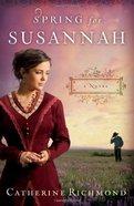 Spring For Susannah Paperback