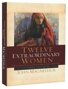 Twelve Extraordinary Women (6cds Unabridged) CD