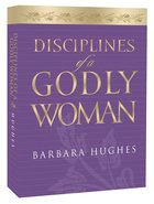 Disciplines of a Godly Woman (Unabridged) CD