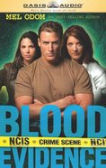 Blood Evidence (Abridged, 6 CDS) (#02 in Military Ncis Audio Series) CD