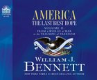 America: The Last Best Hope (Vol 2)