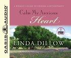 Calm My Anxious Heart CD