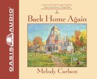 Back Home Again 6 CDS (Unabridged) (Grace Chapel Inn Audio Series)