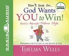 Don't Give in - God Wants You to Win! 5 CDS (Unabridged) CD
