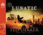 Lunatic (5cd Set) (#05 in The Lost Books Audiobook Series)