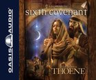 Sixth Covenant (9cd Set) (#06 in A.d. Chronicles Series) CD