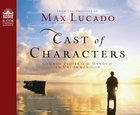Cast of Characters (6 Cds, Unabridged)