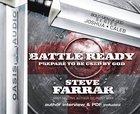 Battle Ready (Unabridged 7 CDS) (#02 in Bold Men Of God Series) CD