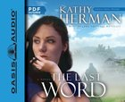 The Last Word (Unabridged, 8 CDS) (#02 in Sophie Trace Trilogy Audiobook Series) CD