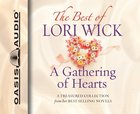 The Best of Lori Wick: A Gathering of Hearts CD