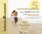 5 Conversations You Must Have With Your Daughter CD