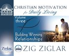 Building Winning Relationships (6 CDS) (#03 in Christian Motivation For Daily Living Series)