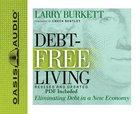 Debt-Free Living (Unabridged, 5 Cds) CD