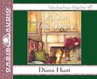 We Have This Moment (6 CDS Unabridged) (Grace Chapel Inn Audio Series) CD