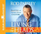 Living on Our Hands and Knees (6 Cds Unabridged) CD