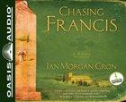 Chasing Francis (7 Cds Unabridged) CD