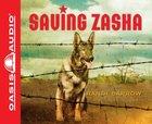 Saving Zasha (4 Cds Unabridged) CD