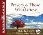 Prayers For Those Who Grieve (1 Cd Unabridged) CD