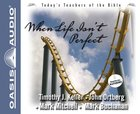 When Life Isn't Perfect (#2 in Today's Teachers Of The Bible Series) CD