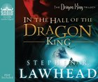 In the Hall of the Dragon King (11 CDS) (#01 in Dragon King Trilogy Series) CD