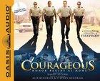 Courageous (Unabridged, 8cds) CD