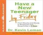 Have a New Teenager By Friday (Unabridged 8cds) CD