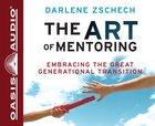 The Art of Mentoring CD