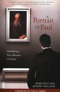 Portrait of Paul: Identifying a True Minister of Christ Paperback