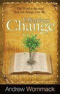 Effortless Change Paperback