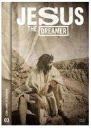 Jesus the Dreamer
