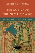 The Making of the New Testament (2nd Edition) Paperback